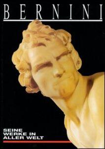 Bernini. Seine Werke in Aller Welt