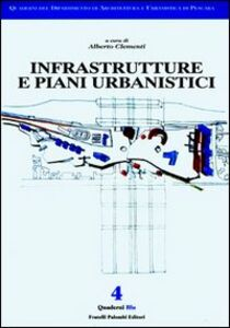 Infrastrutture e piani urbanistici