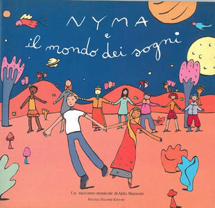 Nyma e il mondo dei sogni. Con CD Audio