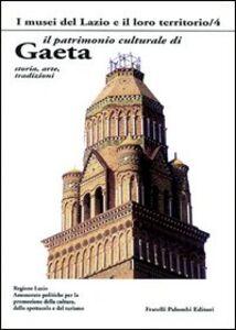 Il patrimonio culturale di Gaeta