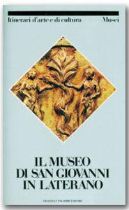 Il museo di San Giovanni in Laterano