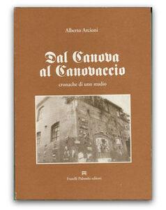 Dal Canova al canovaccio. Cronache di uno studio