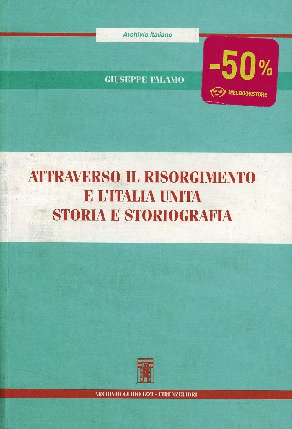 Attraverso il Risorgimento e l'Italia unita