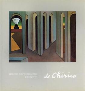 Giorgio De Chirico. Ediz. illustrata