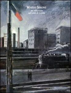 Mario Sironi dal Futurismo agli anni di Cortina