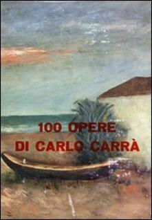 3tsportingclub.it 100 opere di Carlo Carrà. Ediz. illustrata Image