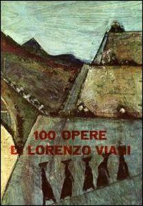 100 opere di Lorenzo Viani