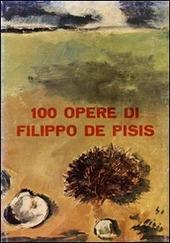 100 opere di Filippo De Pisis