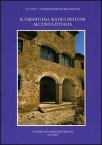 Il Chianti dal secolo dei Lumi all'unità d'Italia