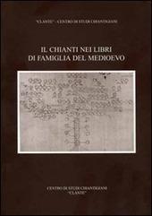 Il Chianti nei libri di famiglia del Medioevo