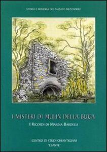 I misteri di Mulin della Buca