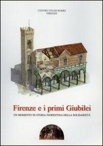 Firenze e i primi giubilei. Un momento di storia fiorentina della solidarietà
