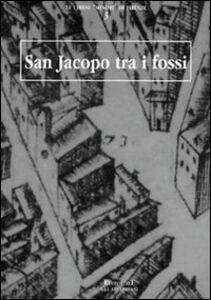 San Jacopo tra i fossi
