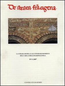 La strada Romea e gli itinerari romipeti dell'area emiliano-romagnola