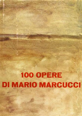 100 opere di Mario Marcucci