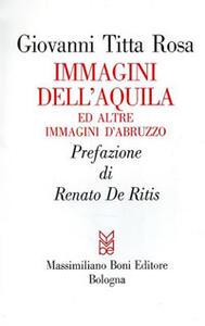 Immagini dell'Aquila ed altre immagini d'Abruzzo