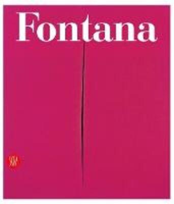 Lucio Fontana. Catalogo ragionato di sculture, dipinti, ambientazioni. Ediz. italiana e inglese