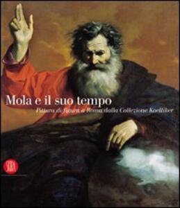 Mola e il suo tempo. Pittura di figura a Roma dalla collezione Koelliker