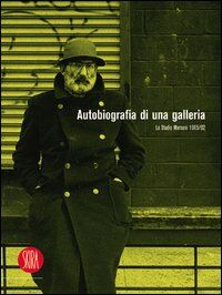 Autobiografia di una galleria. Lo Studio Marconi 1965-1992