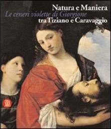 Camfeed.it Natura e maniera tra Tiziano e Caravaggio. Le ceneri violette di Giorgione Image