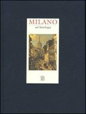 Milano. Un'antologia