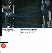 Architetture invisibili. L'esperienza dei luoghi attraverso gli odori