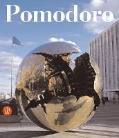 Arnaldo Pomodoro. Catalogo ragionato della scultura. Ediz. italiana e inglese