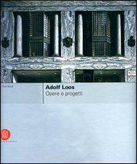 Adolf Loos. Ediz. italiana e inglese