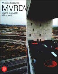 MVRDV. Opere e progetti 1991-2006