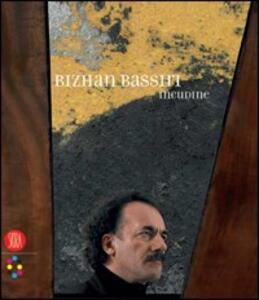 Bizhan Bassiri. Incudine. Catalogo della mostra (Roma, 16 dicembre 2005-28 febbraio 2006). Ediz. italiana e inglese