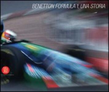 Libro Benetton Formula 1. Una storia. Ediz. italiana e inglese Pino Allievi
