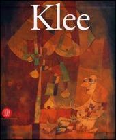 Paul Klee. La collezione Berggruen. Catalogo della mostra (Roma, 13 ottobre 2006-7 gennaio 2007). Ediz. italiana e inglese