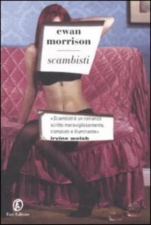 Scambisti - Ewan Morrison - copertina