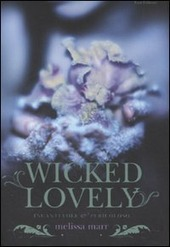 Wicked lovely. Incantevole e pericoloso