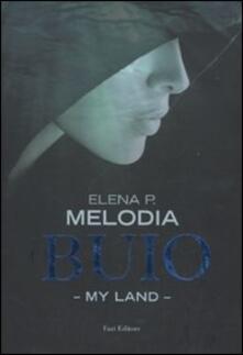 Buio. My land - Elena P. Melodia - copertina