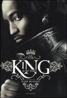 The king. Il re nero - Mark Menozzi - copertina