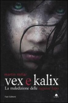Vex e Kalix. La maledizione delle ragazze lupo - Martin Millar - copertina