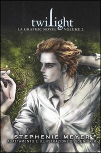 Twilight. La graphic novel. Vol. 2