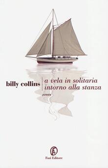 A vela, in solitaria intorno alla stanza. Testo originale a fronte.pdf