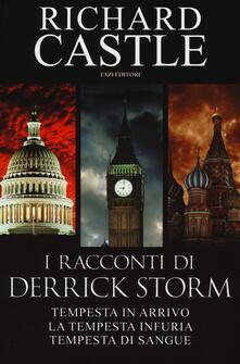 Winniearcher.com I racconti di Derrick Storm: Tempesta in arrivo-La tempesta infuria-Tempesta di sangue Image