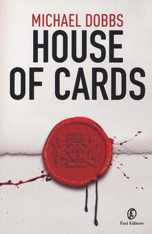 House of cards - Michael Dobbs - copertina