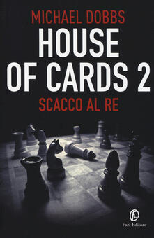 3tsportingclub.it Scacco al re. House of cards. Vol. 2 Image