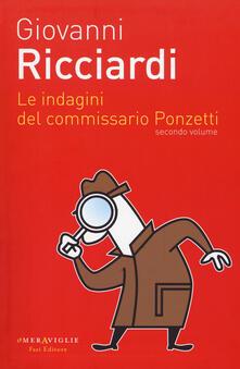 Capturtokyoedition.it Le indagini del commissario Ponzetti: Portami a ballare-Il dono delle lacrime-La canzone del sangue. Vol. 2 Image
