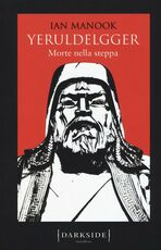 Libro Morte nella steppa. Yeruldelgger Ian Manook