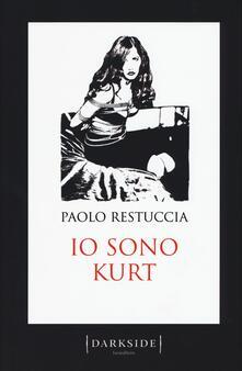 Io sono Kurt - Paolo Restuccia - copertina