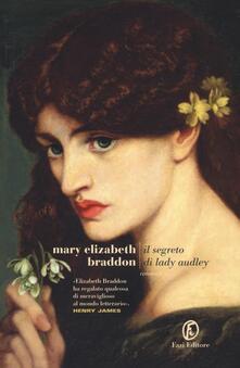 Il segreto di Lady Audley - Mary Elizabeth Braddon - copertina