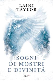 Sogni di mostri e divinità - Laini Taylor,Donatella Rizzati - ebook