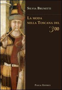 La moda nella Toscana del '300