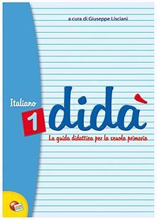 Daddyswing.es Didà italiano. Per la 1ª classe elementare Image