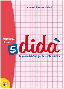 Daddyswing.es Didà matematica e scienze. Per la 5ª classe elementare Image
